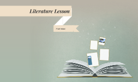 Copy of Literature Lesson