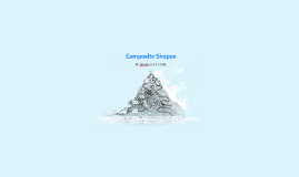 Composite Shapes