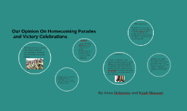Homecoming parades and victory celebrations
