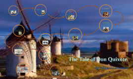 The Tale of Don Quixote
