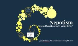 Copy of Nepotism