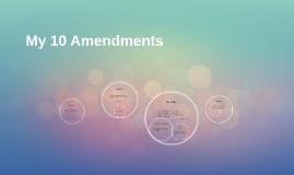 My 10 Amendments