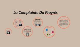 La Complainte Du Progrés