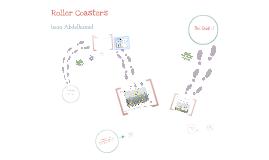 Copy of Roller Coastes