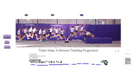 Triple Jump, A Reverse Teaching Progression