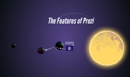The Features of Prezi