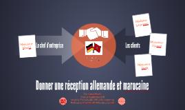 Donner une réception allemande et marocaine