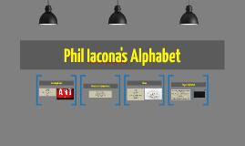 Phil Iacona's Alphabet
