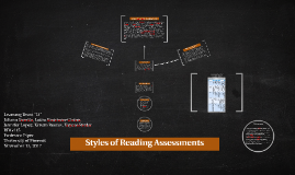 Styles of Reading Assessments
