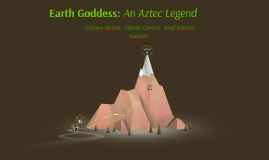 Earth Goddess: