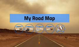 My Road Map