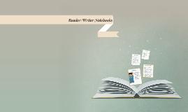 Reader/Writer Notebooks