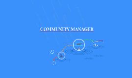 ¿Que es un community manager?