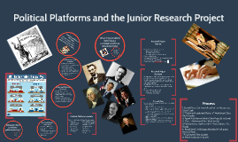 Political Platforms and the Junior Research Project