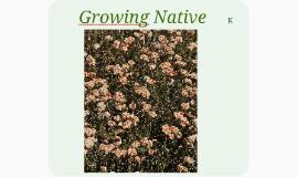 Grow native k