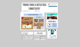 "Copy of  TRIBUNAL FEDERAL DE JUSTICIA FISCAL Y ADMINISTRATIVA"""