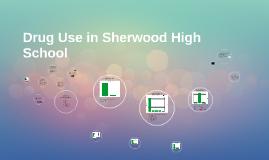 Drug Use in Sherwood High School