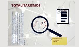 HISTORIA: TOTALITARISMOS