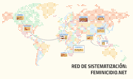 RED DE SISTEMATIZACIÓN: FEMINICIDIO.NET