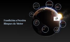 Fundición a Presión  Bloques de Motor