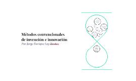Metodos convencionales de invencion e innovacion