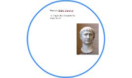 Trajan, Emperor or enemy?