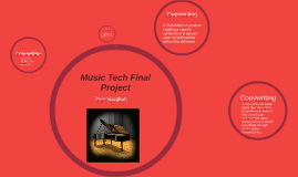 Copy of Music Tech Final Project