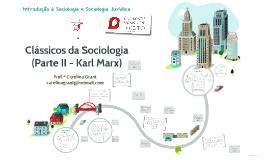 Clássicos da Sociologia - Parte II