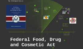 Federal Food, Drug and Cosmetic Act