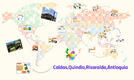 Copy of Caldas,Quindio,Risaralda,Antioquia