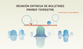 REUNIÓN ENTREGA DE BOLETINES