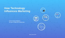 How Technology Influences Marketing