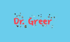 Dr. Greer
