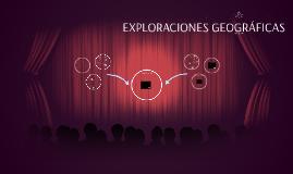 EXPLORACIONES GEOGRÁFICAS