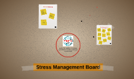 Stress Management Board