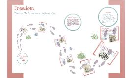 Copy of Huckleberry Finn: Theme of Freedom