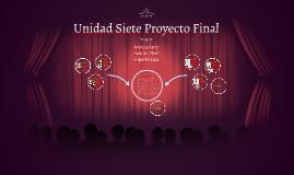 Unidad Siete Proyecto Final