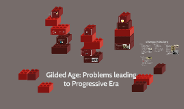 Problems leading to Progressivism