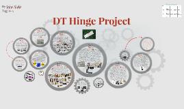 DT Hinge Project
