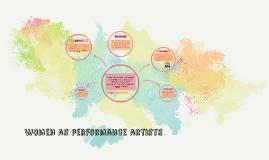 Women as performance artists