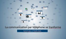 La communication par téléphone se tranforme
