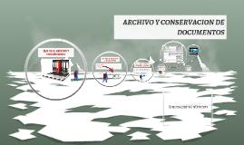 ARCHIVO Y CONSERVACION DE DOCUMENTOS