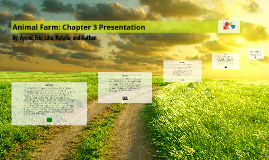 Copy of Animal Farm: Chapter 3 Presentation