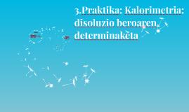 3.Praktika: Kalorimetria: disoluzio beroaren determinaketa