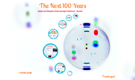The Next 100 Years - Selected Chapters