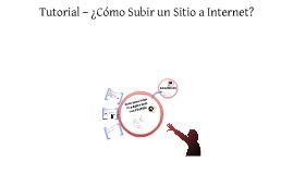 manual ¿Cómo Subir un Sitio a Internet?