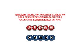 ENFOQUE INICIAL DEL PACIENTE CLINICO EN SALA DE EMERGENCIAS