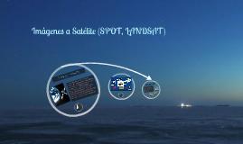 Imágenes a Satélite (SPOT LANDSAT)