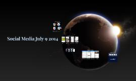 Social Media July 9 2014