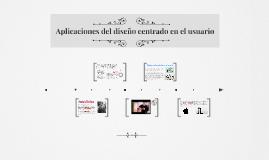 Aplicaciones del diseño centrado en el usuario